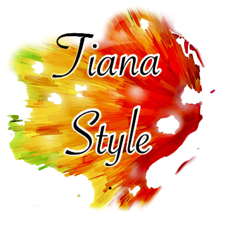 Tiana Style